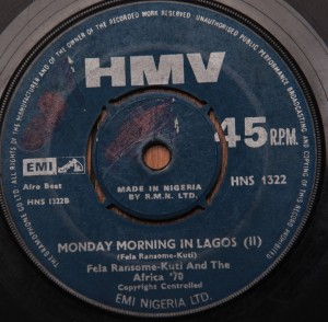 "Fela Ransome-Kuti and The Africa 70 Monday Morning (Part 1) b/w Monday Morning (Part 2) (7"" Nigeria, HMV HNS1322)"